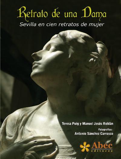 Retrato de una dama: cien mujeres y una ciudad – Francisco Huesa Andrade