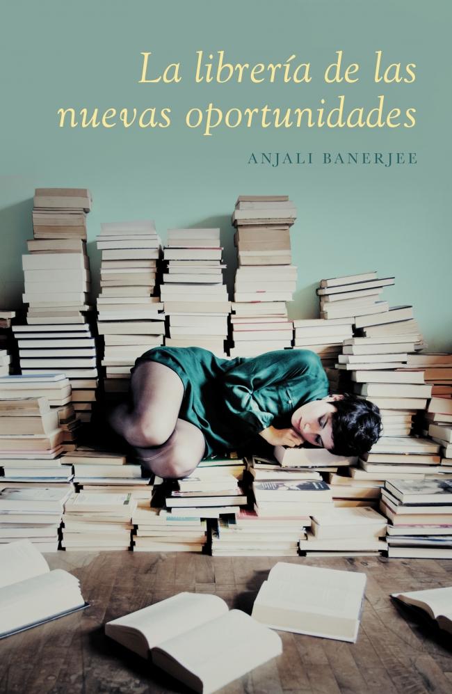 La librería de las nuevas oportunidades de Anjali Banerjee – Amalia Cocco